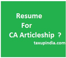 Resume For Ca Articleship Format Download Taxup India
