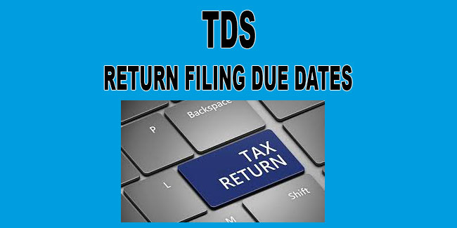 Tds Return Filing Due Date Taxup India
